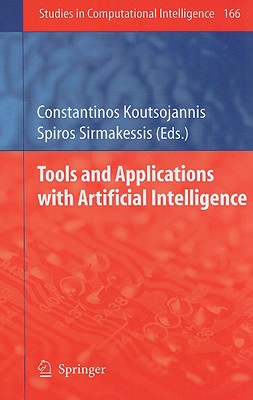 Tools and Applications With Artificial Intelligence By Koutsojannis, Constantinos (EDT)/ Sirmakessis, Spiros (EDT)